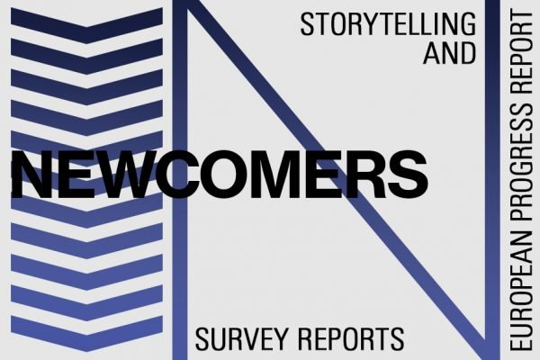 Storytelling and Newcomers: A European progress report