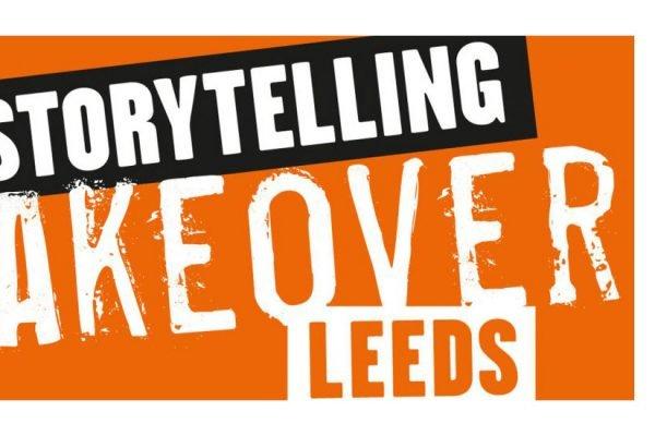 Storytelling Take over Leeds