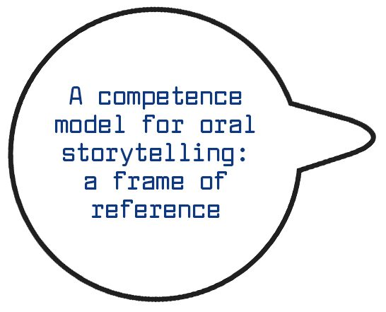 A competence model for oral storytelling- a frame of reference 600x600_RIGHT